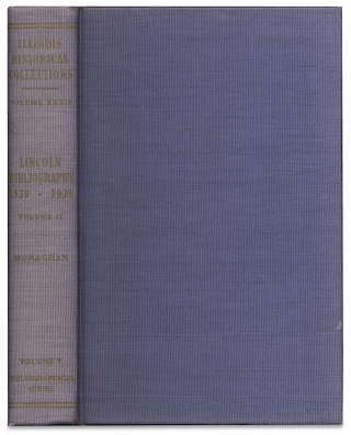 [Standard Abraham Lincoln Bibliography:] Collections of the Illinois State Historical Library…Lincoln Bibliography 1839–1939. [Two Volume Set]