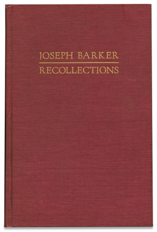 Joseph Barker, Recollections of the First Settlement of Ohio. [Inscribed and Signed by the Editor]. ed Joseph Barker George Jordan Blazier, 1765-.