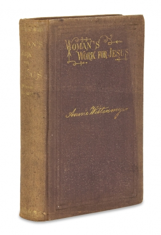 Women's work for Jesus. [First Edition]. Mrs. Annie Wittenmyer.