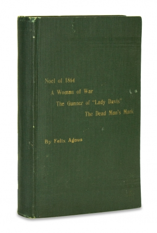 A Woman of War and Other Stories. [Inscribed by the Author]. Felix Agnus, 1839–1925.