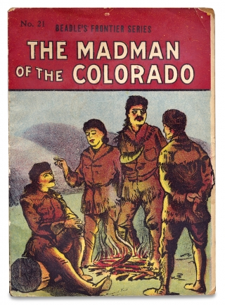 The Madman of the Colorado. A Thrilling Legend of the Southwest. [within:] Beadle's Frontier Series. Sandy G. V. Griswold, 1834–1891.