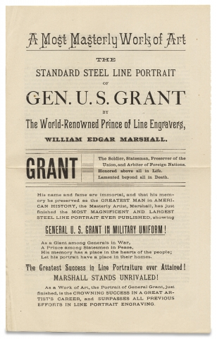A Most Masterly Work of Art. The Standard Steel Line Portrait of Gen. U.S. Grant by The World-Renowned Prince of Line Engravers, William Edgar Marshall. [engraving prospectus]. Publishers Hubbard Brothers, 1837–1906, 1822–1885, William Edgar Marshall, Ulysses S. Grant.