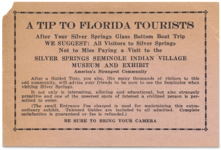 A Tip to Florida Tourists…a Visit to the Silver Springs Seminole Indian Village Museum and Exhibit… [advertising card]