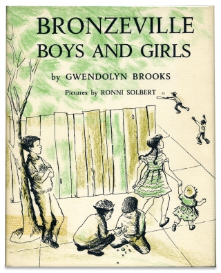 Bronzeville Boys and Girls. [Inscribed Copy]. Gwendolyn Brooks.