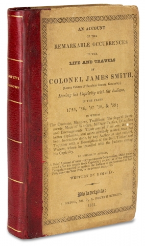 An Account of the Remarkable Occurrences in the Life and Travels of Col. James Smith (Late a...