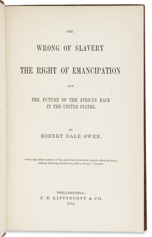 The Wrong of Slavery, the Right of Emancipation, and the Future of the African Race in the United States.