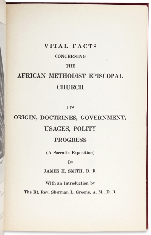 Vital Facts Concerning the African Methodist Episcopal Church, Its Origin, Doctrines, Government, Usages, Polity, Progress. (A Socratic Exposition).