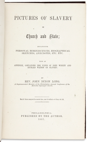 Pictures of Slavery in Church and State; Including Personal Reminiscences, Biographical Sketches, Anecdotes, etc. etc With an Appendix, Containing the Views of John Wesley and Richard Watson on Slavery.