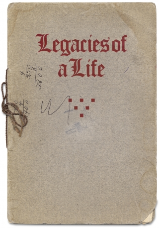 Legacies of a Life. Being a Collection of Thoughts Gleaned from the Public Utterances of the Late Booker T. Washington.