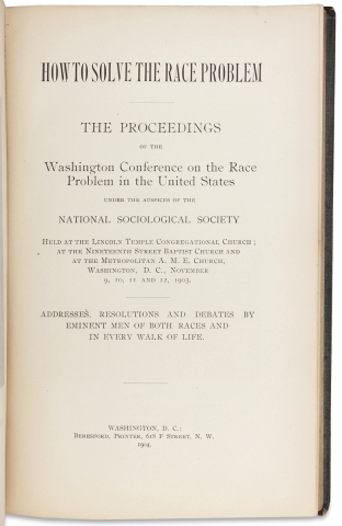 How to Solve the Race Problem: The Proceedings of the Washington Conference on the Race Problem in the United States.