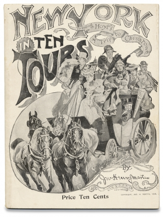 New York in Ten Tours, Including Hoyt's A Trip to Chinatown. Jno. Henry Martin, H. Pruett...