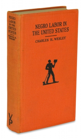 Negro Labor in the United States, 1850-1925. A Study in American Economic History. Charles H. Wesley