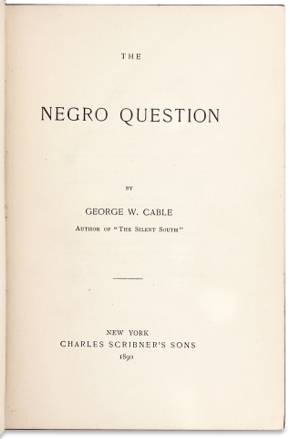 The Negro Question. [with interesting African American provenance]