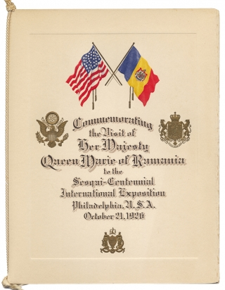 Commemorating the Visit of Her Majesty Queen Marie of Rumania to the Sesqui-Centennial...