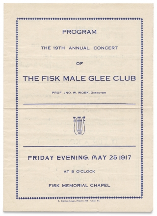 Program. The 19th Annual Concert of The Fisk Male Glee Club, Prof. Jno. W. Work, Director…Fisk...