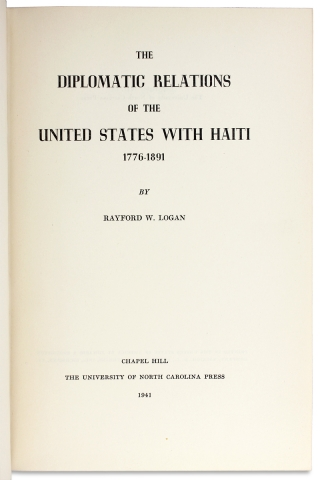 The Diplomatic Relations of the United States with Haiti 1776-1891. [Inscribed Copy]