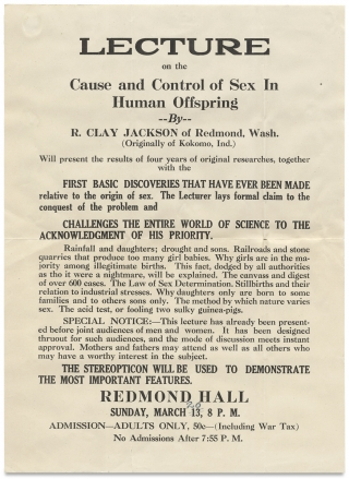Lecture on the Cause and Control of Sex in Human Offspring by R. Clay Jackson of Redmond, Wash. [opening lines of broadside].