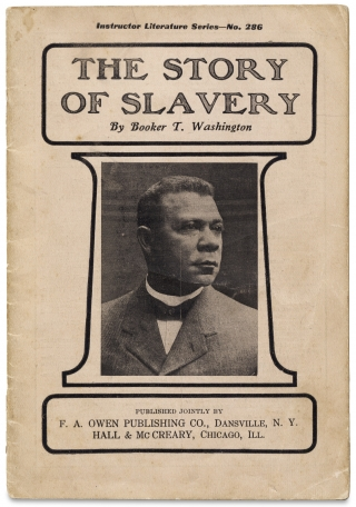 The Story of Slavery. Instructor Literature Series — No. 286. Booker T. Washington