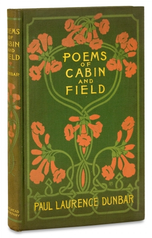 Poems of Cabin and Field. Paul Laurence Dunbar, 1872–1906