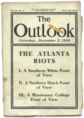The Outlook. [cover story on the Atlanta Race Riot of 1906]. A J. McKelway, Carrie W. Clifford,...