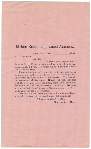 Be Sure and See! Mahan's Performing Patagonian Dogs, Only Dogs of this Kind Ever Trained… [opening lines of one of three broadsides plus a circular letter from Mahan Brothers' Trained Animals]