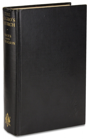 The Negro's Church. [Signed and inscribed by Civil Rights Leader Benjamin Mays]. Benjamin...
