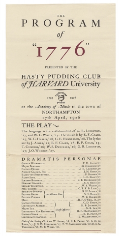 """The Program of """"1776"""" presented by the Hasty Pudding Club of Harvard University [opening lines of 1926 broadside]."""