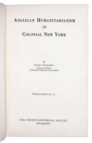 Anglican Humanitarianism in Colonial New York.