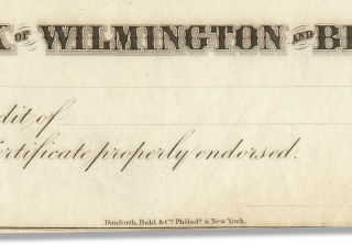 [Bank of Wilmington and Brandywine 19th Century Engraved Certificate of Deposit].