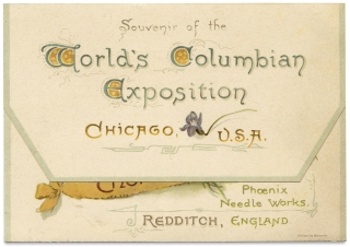 Souvenir of the World's Columbia Exposition, Chicago, U.S.A. [1893 Chicago Wold's Fair sewing needle case].