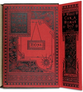 """What Can a Woman Do; or, Her Position in the Business and Literary World. [Salesman's Sample Book plus a copy of the """"Parlor Edition"""" of the published book in full morocco]"""