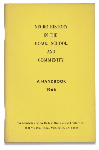 Negro History in the Home, School, and Community. A Handbook 1966. [cover title]. Charles H. Wesley