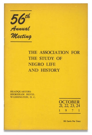 Program of the Fifty-Sixth Annual Meeting of The Association for the Study of Negro Life and...