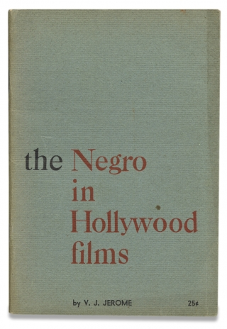 The Negro in Hollywood Films. V J. Jerome