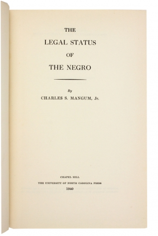 The Legal Status of the Negro.