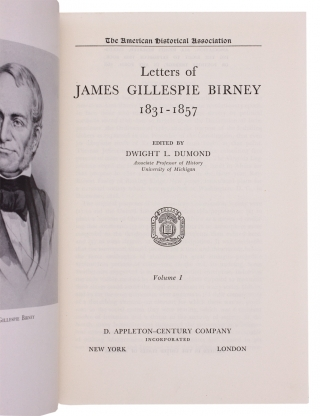 Letters of James Gillespie Birney 1831-1857. [2 volumes]