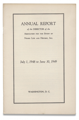 Annual Report of the Director of the Association for the Study of Negro Life and History, Inc....