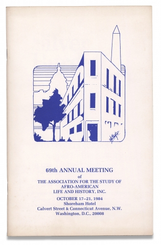 69th Annual Meeting of the Association for the Study of Afro-American Life and History Inc.,...