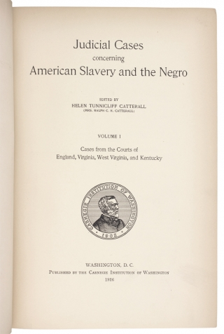 Judicial Cases concerning American Slavery and the Negro. [Five Volumes, Complete]