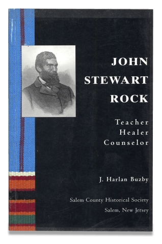 John Stewart Rock. Teacher, Healer, Counselor. J. Harlan Buzby