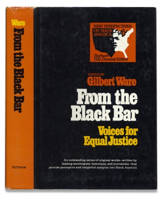 From the Black Bar, Voices for Equal Justice. Gilbert Ware