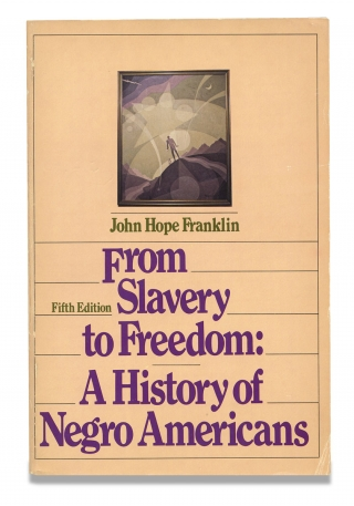 From Slavery to Freedom, A History of American Negroes. [Fifth edition, inscribed and signed by...