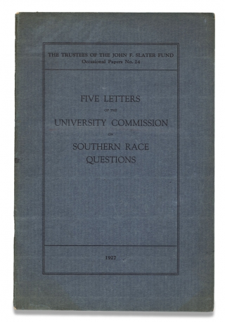 Five Letters of the University Commission on Southern Race Questions. J H. Dillard, The John F....