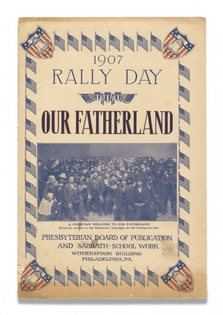 Immigration:] 1907 Rally Day. Our Fatherland. [cover title]. Presbyterian Board of Publication,...