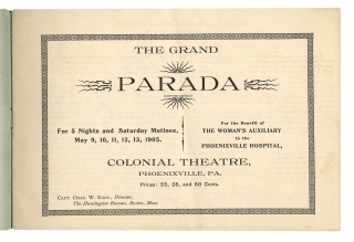 The Grand Parada and Carnival of Opera. Under the Auspices of the Woman's Auxiliary to the Phoenixville Hospital. [cover title of souvenir program; Phoenixville, Pennsylvania]