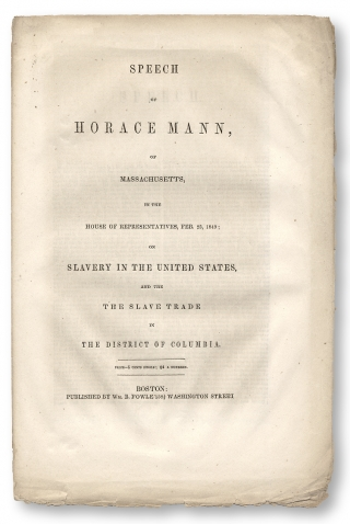 Speech of Horace Mann, of Massachusetts in the House of Representatives, Feb 28, 1849, on Slavery...