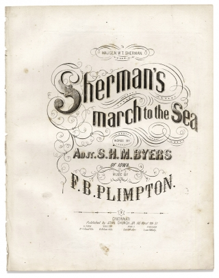 Sherman's March to the Sea. Words by Adjt. S.H.M. Byers of Iowa. Music by F.B. Plimpton. [sheet music]
