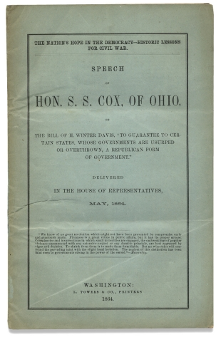 The Nation's Hope in the Democracy—- Historic Lessons for Civil War. Speech of Hon. S.S. Cox,...