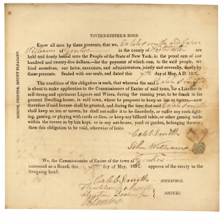 1832 Yonkers, New York Tavern-Keepers's Bond; Partly Printed Document]. Caleb Smith, John...