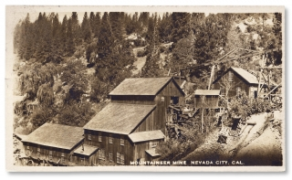 1916 Mountaineer Mine. Nevada City, California Real Photo Post Card]. Unk